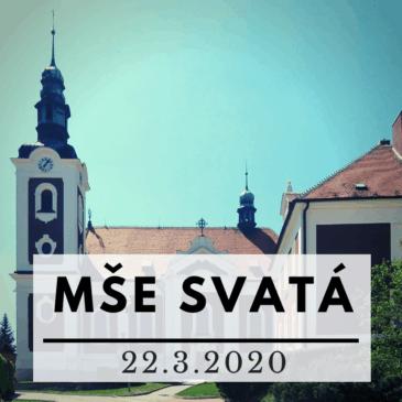 Mše sv. 22. 3. 2020 – video