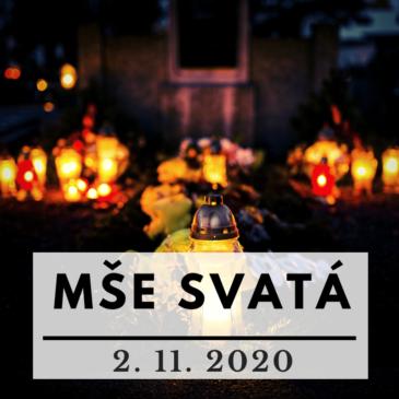 On-line mše svatá 2. listopadu 2020